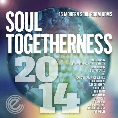 Soul Togetherness 2014 15 Modern Soul Room Gems - Soul Togetherness 2014 15 Modern Soul Room Gems
