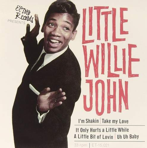"""Little Willie John - I'm Shakin / Take My Love / It Only Hurts A Little While / A Little Bit Of Lovin / Uh Uh Baby - 7"""""""