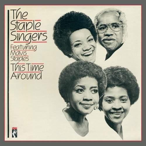Staple Singers Feat Mavis Staples - This Time Around - CD