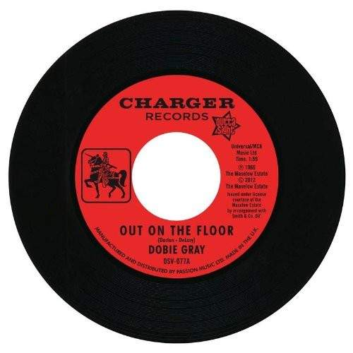 """Dobie Gray - Out On The Floor / The 'in' Crowd - 7"""""""
