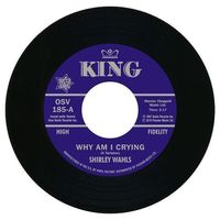 Shirley Wahls - Why Am I Crying / That's How Long (i'm Gonna Love You) - 7""
