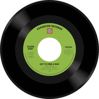 Cajun Heart - Got To Find A Way / Lover's Prayer - 7""