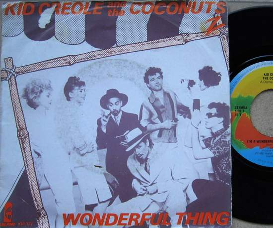 """Kid Creole & The Coconuts - Wonderful Thing - 7"""""""