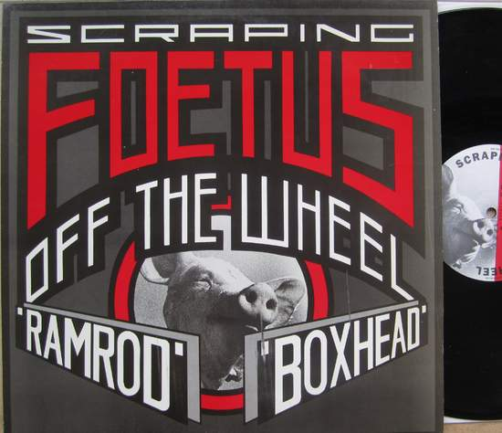 Scraping Foetus Off The Wheel - Ramrod - 12""