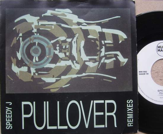 "Speedy J - Pullover ( Remixes ) - 7"""