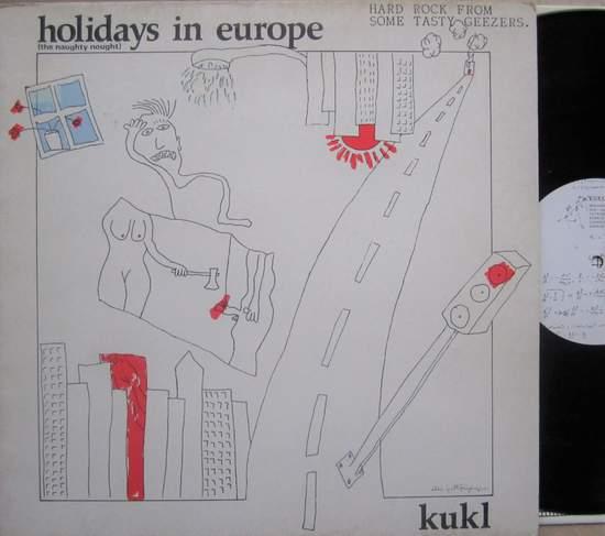 Kukl - Holidays In Europe - LP