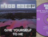 Leon Klein - Give Yourself To Me - CD Single