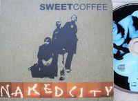 Sweet Coffee - Naked City - CD