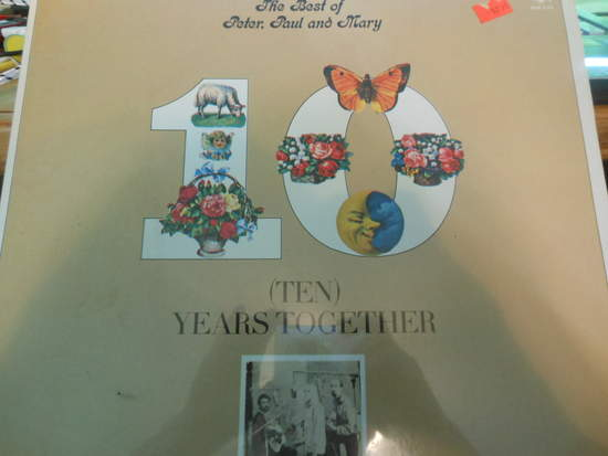 Peter,paul & Mary - The Best Of Peter, Paul And Mary (ten) Years Together - LP