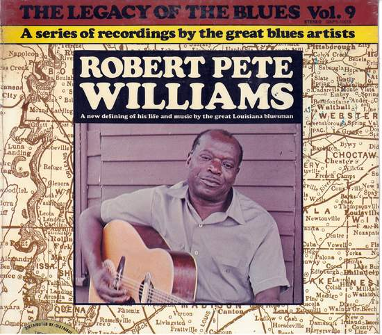 Robert Pete Williams - Legacy Of The Blues Vol. 9 - LP