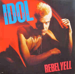 Billy Idol - Rebel Yell - LP