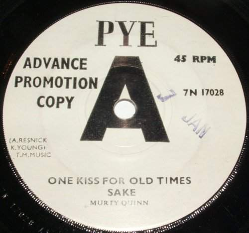 "Murty Quinn - One Kiss For Old Times Sake / Someone Told Me - Uk 7"" Demo - 7"""