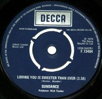 """Sundance - Loving You Is Sweeter Than Ever / Can You Feel It - Uk 7"""" - 7"""""""