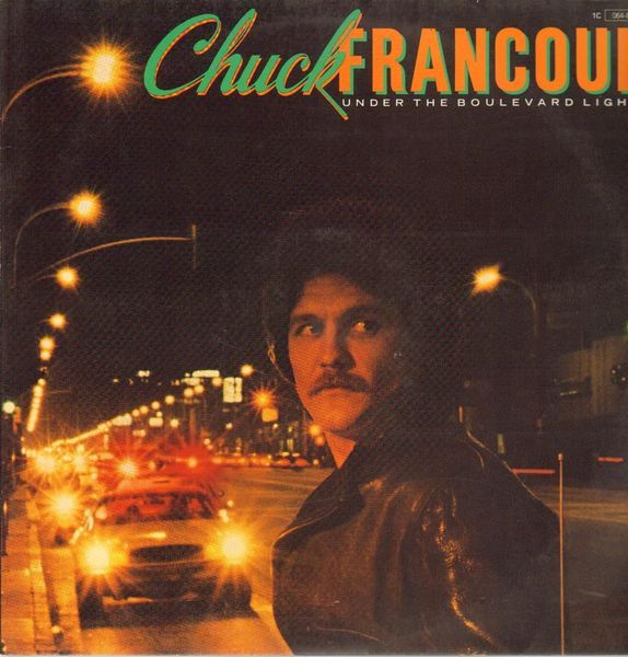 Chuck Francour Under The Boulevard Lights Records Lps Vinyl And