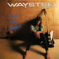Waysted - Save Your Prayers - CD