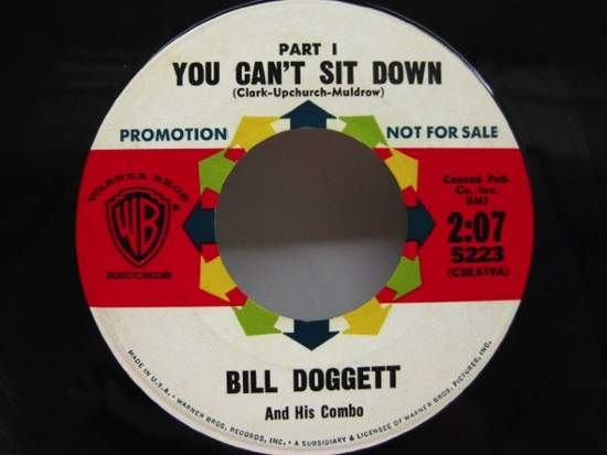 Bill Doggett & His Combo - You Can't Sit Down - 7""