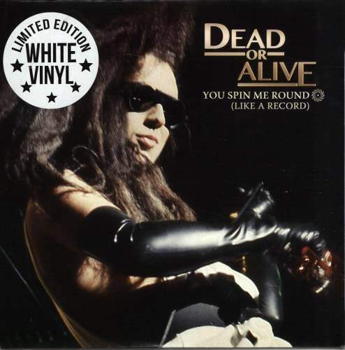 Dead Or Alive - You Spin Me Round -white Vinyl - LP Colored Vinyl