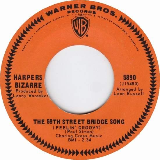 Harpers Bizarre - The 59th Street Bridge Song - 45