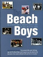 Beach Boys - The Beach Boys -the Definitve Diary Of America's Greatest Band On Stage And In The Studio - Book