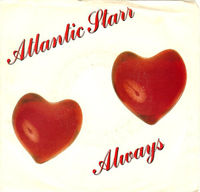 Atlantic Starr - Always - 45