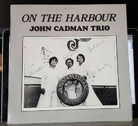 John Cadman Trio - On The Harbour - LP+CDR