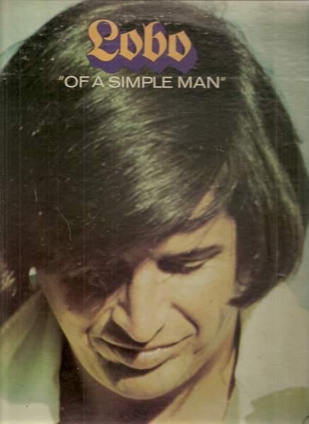 Lobo - Of A Simple Man - LP