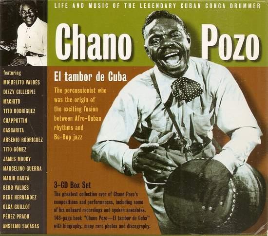 Chano Pozo  - El Tambor De Cuba (life And Music Of The Legendary Cuban Conga Drummer) - 3CD