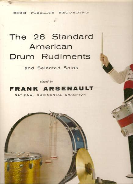 Frank Arsenault - Wm. F. Ludwig Presents The 26 Standard American Drum Rudiments And Selected Solos - LP