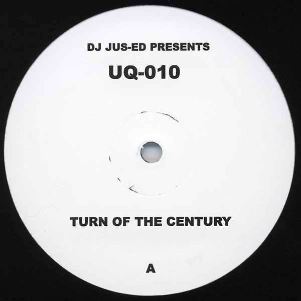 JUS-ED - Turn Of The Century - 12 inch x 1