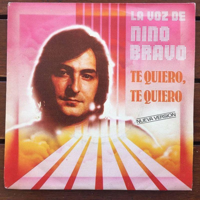 Nino Bravo - Te Quiero, Te Quiero (nueva Versión) - 45T SP 2 titres