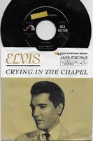 Elvis Presley - Crying In The Chapel-i Believe In The Man In The Sky - 45