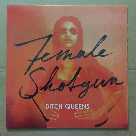 Bitch Queens - Female Shotgun - LP