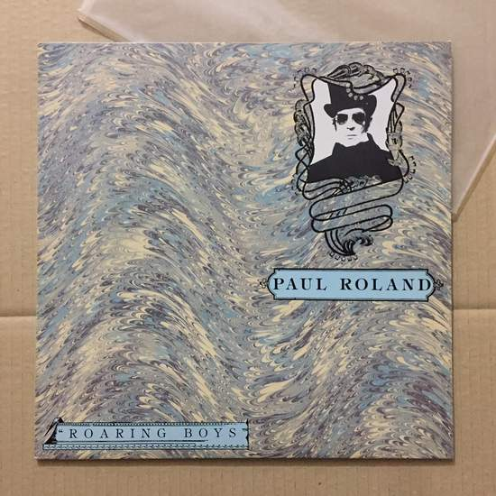 Paul Roland - Roaring Boys - LP