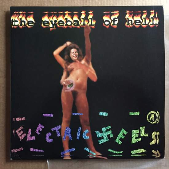 Electric Eels - The Eyeball Of Hell - 2LP