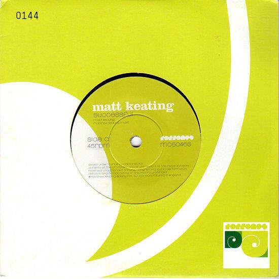 "MATT KEATING - SUCCESSFUL / WINDOW BOOTH - 7"""