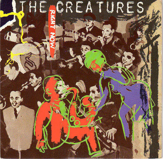 """CREATURES - RIGHT NOW / WEATHERCADE - 7"""""""