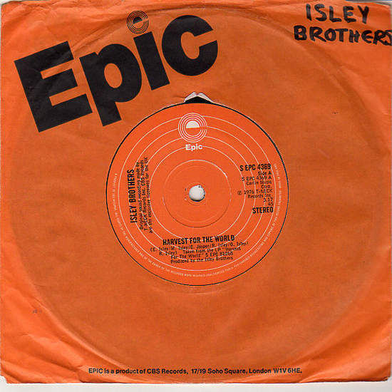 """ISLEY BROTHERS - HARVEST FOR THE WORLD / LET ME DOWN EASY - 7"""""""
