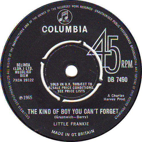 Little Frankie - The Kind Of Boy You Can't Forget / I'm Not Gonna Do It - 7""