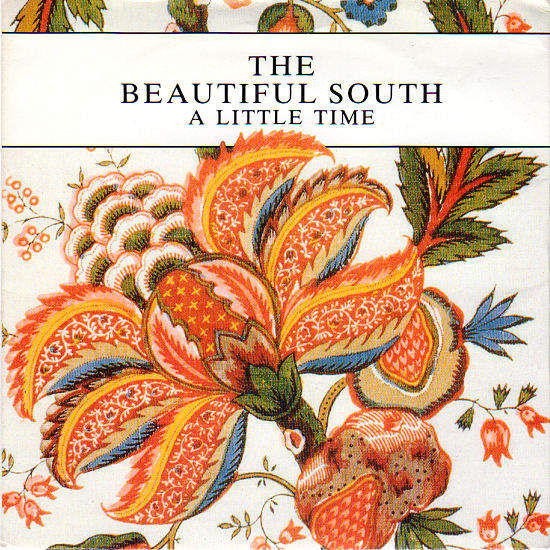 BEAUTIFUL SOUTH - A Little Time / In Other Words I Hate You