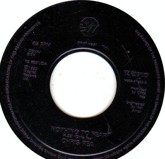 """CHRIS REA - NOTHING TO FEAR / NOTHING TO FEAR / STRANGE DANCE - JUKEBOX PRESSING - 7"""""""