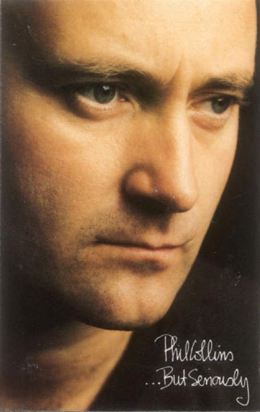 Phil Collins -  . . But Seriously - Cassette