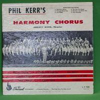 Phil Kerr's Harmony Chorus - Monday Musical - LP+CDR