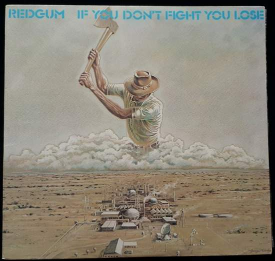 Redgum - If You Don't Fight You Lose - LP