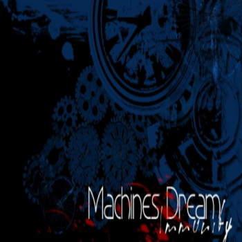 Machines Dream - Immunity - CD