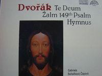 Dvořak - Te Deum / 149th Psalm / Hymnus - LP