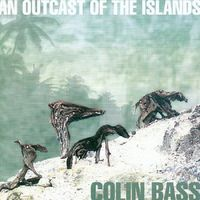 Colin Bass - An Outcast Of The Islands - 2LP