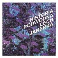 Lech Janerka - Historia Podwodna - LP