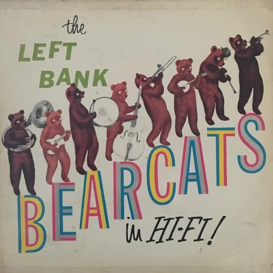 Left Bank Bearcats - In Hi-fi - LP