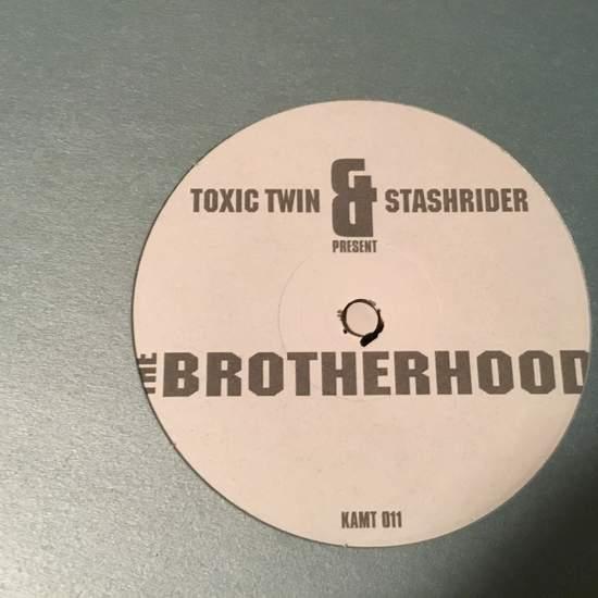 "Toxic Twin & Stashrider - The Brotherhood - 12"""