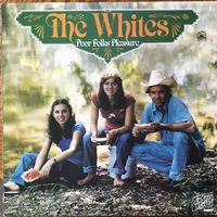 Whites - Poor Folks Pleasure - LP